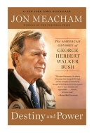 destiny-and-power-pdf-jon-meacham-the-american-odyssey-of-george-herbert-walker-bush-1-638